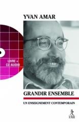 Yvan Amar,Le Maître des Béatitudes,ALbin Michel,Grandir ensemble,Edition du Relié,Gurdjieff,Arnaud Desjardins,Gilles Farcet,Juin 2019