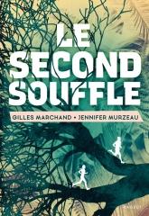 Une second souffle, Gilles Marchand, Jennifer Murzeau, Rageot éditeur, août 2021, littérature jeunesse, Greta Thunberg