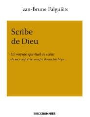 Scribe de Dieu,Jean-Bruno Falguière,Erick Bonnier Editions,Sidi Seïd Hamza,Mars 2020