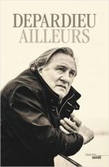 Gerard Depardieu,AIlleurs,Cherche-midi,Octobre 2020
