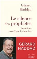 gerard haddad,marc leboucher,le silence des prophètes,forum salvator,le complexe de caïn,isaac et ismael,spetembre 2019