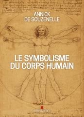 Annick de Souzenelle,Le symbolisme du corps humain,ALbin Michel,Novembre 2020
