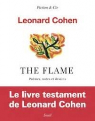 léonard cohen,the flame,nicolas richard,adam cohen,editions du seuil 2018