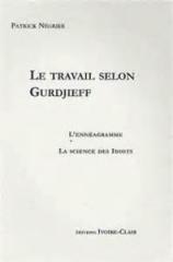 Le travail selon Gurdjieff - Ivoire Clair.jpg