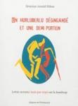 Séverine Arneld Hibon,Madame fait de la résistance,Un hurluberlu déguigandé et une demi-portion,Mars 2018