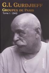 G.I Gurdjieff,Groupes de Paris 1943-1944,éditions Eolienne,Bélzébuth,Patrick Négrier,Octobre 2020