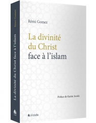 la divinité du christ face à l'islam,rémi gomez,blf studia,novembre 2020